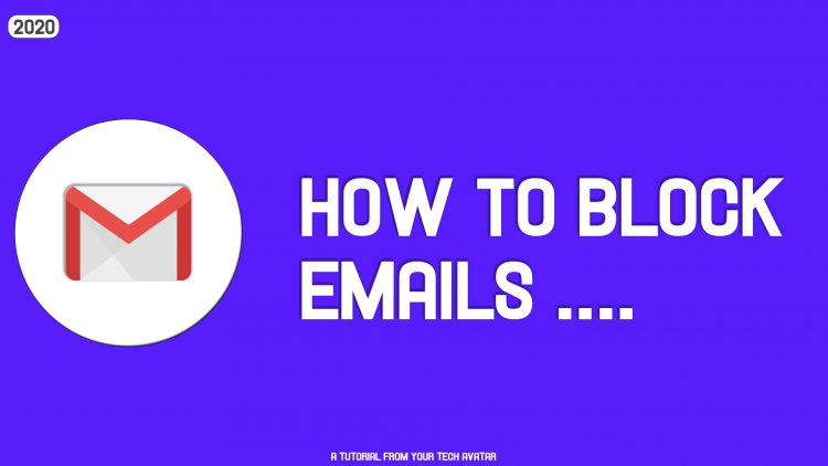 How to Block Emails from Specific Senders in Gmail